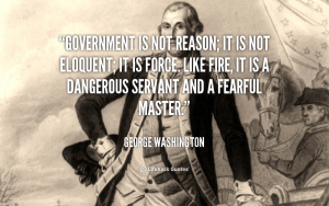George-Washington-government-is-not-reason-it-is-not-89285